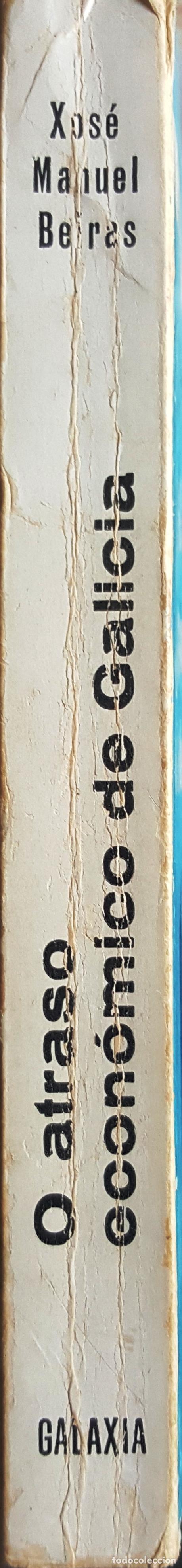Libros de segunda mano: O ATRASO ECONÓMICO DE GALICIA. ECONOMÍA. XOSE MANUEL BEIRAS - Foto 3 - 90871905
