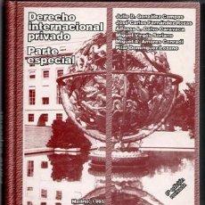 Libros de segunda mano: DERECHO INTERNACIONAL PRIVADO, PARTE ESPECIAL. VV AA. Lote 91471620