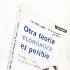 Libros de segunda mano: OTRA TEORIA ECONOMICA ES POSIBLE ·· ENSAYOS CRITICOS DE ECONOMIA POLITICA ·· ED. POPULAR. Lote 91478280