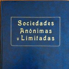 Libros de segunda mano: SOCIEDADES ANÓNIMAS Y LIMITADAS. EDITORIAL GARCÍA ENCISO 1973. Lote 91531902