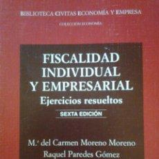 Libros de segunda mano: FISCALIDAD INDIVIDUAL Y EMPRESARIAL EJERCICIOS RESUELTOS. Lote 92715735