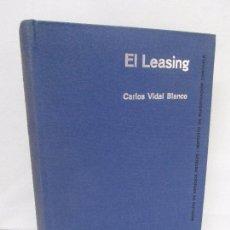 Libros de segunda mano: EL LEASING. UNA INNOVACION EN LA TECNICA DE LA FINANCIACION. CARLOS VIDAL BLANCO. 1977. Lote 269314258
