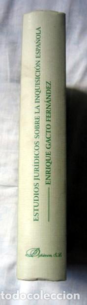 Libros de segunda mano: Estudios jurídicos sobre la inquisición española, de Enrique Gacto Fernández. Dedicado por el autor - Foto 2 - 94098180