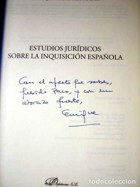 Libros de segunda mano: Estudios jurídicos sobre la inquisición española, de Enrique Gacto Fernández. Dedicado por el autor - Foto 4 - 94098180