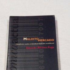 Libros de segunda mano: MALDITO MERCADO. Lote 94278600