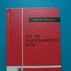 Libros de segunda mano: LEY DE ENJUICIAMIENTO CIVIL. TEXTOS LEGALES. BOLETIN OFICIAL DEL ESTADO. 8ª EDICION 1981. Lote 94464658