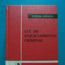 Libros de segunda mano: LEY DE ENJUICIAMIENTO CIRIMINAL. TEXTOS LEGALES. BOLETIN OFICIAL DEL ESTADO. 8ª EDICION 1981. Lote 94464782