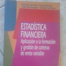 Libros de segunda mano: ESTADÍSTICA FINANCIERA. APLICACIÓN A LA FORMACIÓN Y GESTIÓN DE RENTA VARIABLE. MÁXIMO BORRELL VIDAL.. Lote 94506975