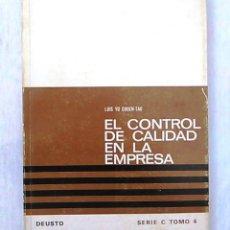 Libros de segunda mano - El control de calidad en la empresa. Luis Yu Chuen Tao. Deusto. Manuales gestión empresa. 1969. - 94597223