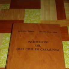 Libros de segunda mano: INSTITUCIONS DEL DRET CIVIL DE CATALUNYA - BOSCH. Lote 95106220