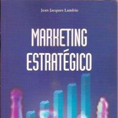 Libros de segunda mano: MARKETING ESTRATEGICO JEAN JACQUES LAMBIN ESIC. Lote 95167691