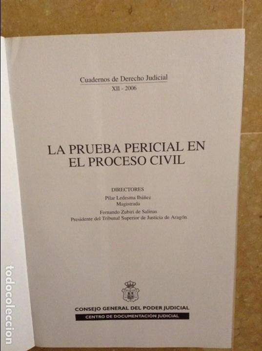 Libros de segunda mano: LA PRUEBA PERICIAL EN EL PROCESO CIVIL (CONSEJO GENERAL DEL PODER JUDICIAL) - Foto 3 - 95541667