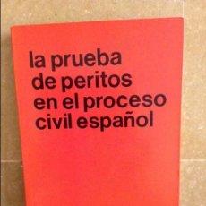 Libros de segunda mano: LA PRUEBA DE PERITOS EN EL PROCESO CIVIL ESPAÑOL (FONT SERRA, EDUARDO). Lote 95542967