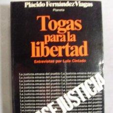 Libros de segunda mano - TOGAS PARA LA LIBERTAD / Placido Fernández Viagas / 1ª edición 1982 - 95849627