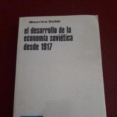 Libros de segunda mano: EL DESARROLLO DE LA ECONOMÍA SOVIÉTICA DESDE 1917. MAURICE DOBB.. Lote 95881227