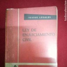 Libros de segunda mano: LEY DE ENJUICIAMIENTO CIVIL. VARIOS AUTORES.BOE. 1967. Lote 95884882