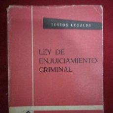 Libros de segunda mano: LEY DE ENJUICIAMIENTO CRIMINAL. VARIOS AUTORES.BOE. 1967. Lote 95884990