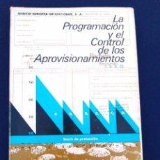 Libros de segunda mano: LA PROGRAMACIÓN Y EL CONTROL DE LOS APROVISIONAMIENTOS. EMPRESA MODERNA. IBÉRICO EUROPEA EDICIONES.. Lote 96482759