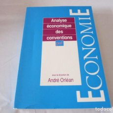 Libros de segunda mano: ANALYSE ÉCONOMIQUE DES CONVENTIONS DE ANDRÉ ORLÉAN. Lote 96813371