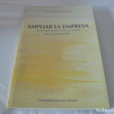 Libros de segunda mano: AMPLIAR LA EMPRESA DE F. J. LÓPEZ ITURRIAGA. Lote 96813843