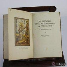 Libros de segunda mano: 5967- TRIBUNAL TUTELAR DE MENORES. XXV AÑOS DE LABOR. VV.AA. IMP. LA HORMIGA DE ORO. 1947.. Lote 39631321