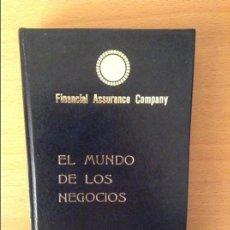 Libros de segunda mano: EL MUNDO DE LOS NEGOCIOS - IVAN DE RENTY - FINANCIAL ASSURANCE COMPANY. Lote 96860059
