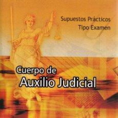 Libros de segunda mano: VESIV LIBRO CUERPO DE AUXILIO JUDICIAL DE LA ADMINISTRACION SUPUESTOS PRACTICOS TIPO EXAMEN 500 PREG. Lote 98203111