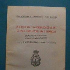 Libros de segunda mano: LA ACTUALIZACION Y COORDINACION DE LAS LEYES DE JUSTICIA COMO FACTORES PARA EL DESARROLLO 1963. Lote 98620999