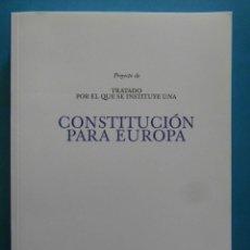 Libros de segunda mano: TRATADO POR EL QUE SE INSTITUYE UNA CONSTITUCION PARA EUROPA. 2003. Lote 98707335