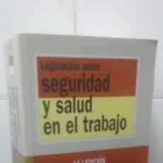 Libros de segunda mano: BIBLIOTECA DE TEXTOS LEGALES - LEGISLACIÓN SOBRE SEGURIDAD Y SALUD EN EL TRABAJO - 14ª EDICIÓN. Lote 98813919