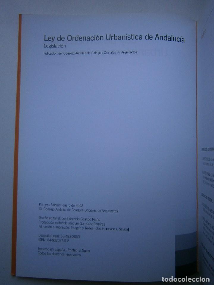 Libros de segunda mano: LEY DE ORDENACION URBANISTICA DE ANDALUCIA LEGISLACION 1 EDICION 2003 - Foto 6 - 98893719