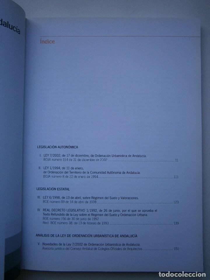 Libros de segunda mano: LEY DE ORDENACION URBANISTICA DE ANDALUCIA LEGISLACION 1 EDICION 2003 - Foto 7 - 98893719