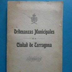 Libros de segunda mano: ORDENANZAS MUNICIPALES DE LA CIUDAD DE ZARAGOZA. 1913. TARRAGONA. Lote 98946855