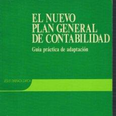 Libros de segunda mano: EL NUEVO PLAN GENERAL DE CONTABILIDAD GUIA PRACTICA DE ADAPTACION JESUS OMEÑACA GARCIA DEUSTO 1990. Lote 98972843
