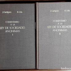 Libros de segunda mano: COMENTARIO A LA LEY DE SOCIEDADES ANÓNIMAS. 2 TOMOS. IMPRENTA AGUIRRE. 1976.. Lote 99346963