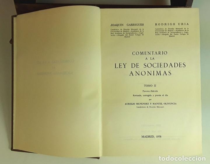 Libros de segunda mano: COMENTARIO A LA LEY DE SOCIEDADES ANÓNIMAS. 2 TOMOS. IMPRENTA AGUIRRE. 1976. - Foto 4 - 99346963