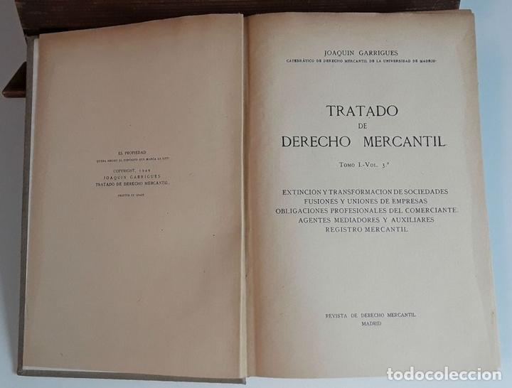 Libros de segunda mano: TRATADO DE DERECHO MERCANTIL. 3 VOLÚMENES. REVISTA DE DERECHO MERCANTIL. 1947 /1949. - Foto 6 - 99418515