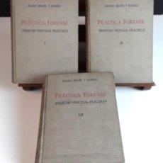 Libros de segunda mano: PRÁCTICA FORENSE. 3 TOMOS. MAURO MIGUEL Y ROMERO. LIB. GENERAL DE V. SUÁREZ. 1947.. Lote 99423855
