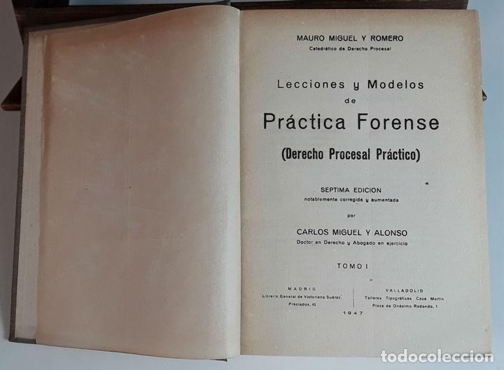 Libros de segunda mano: PRÁCTICA FORENSE. 3 TOMOS. MAURO MIGUEL Y ROMERO. LIB. GENERAL DE V. SUÁREZ. 1947. - Foto 3 - 99423855