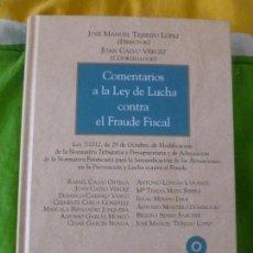 Libros de segunda mano: COMENTARIOS A LA LEY DE LUCHA CONTRA EL FRAUDE FISCAL ARANZADI 2013711PP CON CD. Lote 99458687