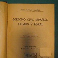 Libros de segunda mano: DERECHO CIVIL ESPAÑOL, COMUN Y FORAL. JOSE CASTAN TOBEÑAS. 5 TOMOS. INST. EDITORIAL REUS. 1949. Lote 99829159