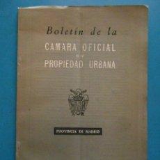 Libros de segunda mano: BOLETIN DE LA CAMARA OFICIAL DE LA PROPIEDAD URBANA. PROVINCIA DE MADRID. 1960. Lote 99832651