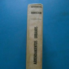 Libros de segunda mano: ARRENDAMIENTOS URBANOS. ARANZADI. INDICES COMPLETOS. 2ª EDICION 1962. Lote 100093667