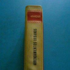 Libros de segunda mano: ARRENDAMIENTOS URBANOS. ARANZADI. INDICES COMPLETOS. 2ª EDICION 1964. Lote 100093823
