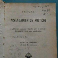 Libros de segunda mano: ARRENDAMIENTOS RUSTICOS. EDITORIAL ARANZADI. PAMPLONA. 1953. Lote 100096219