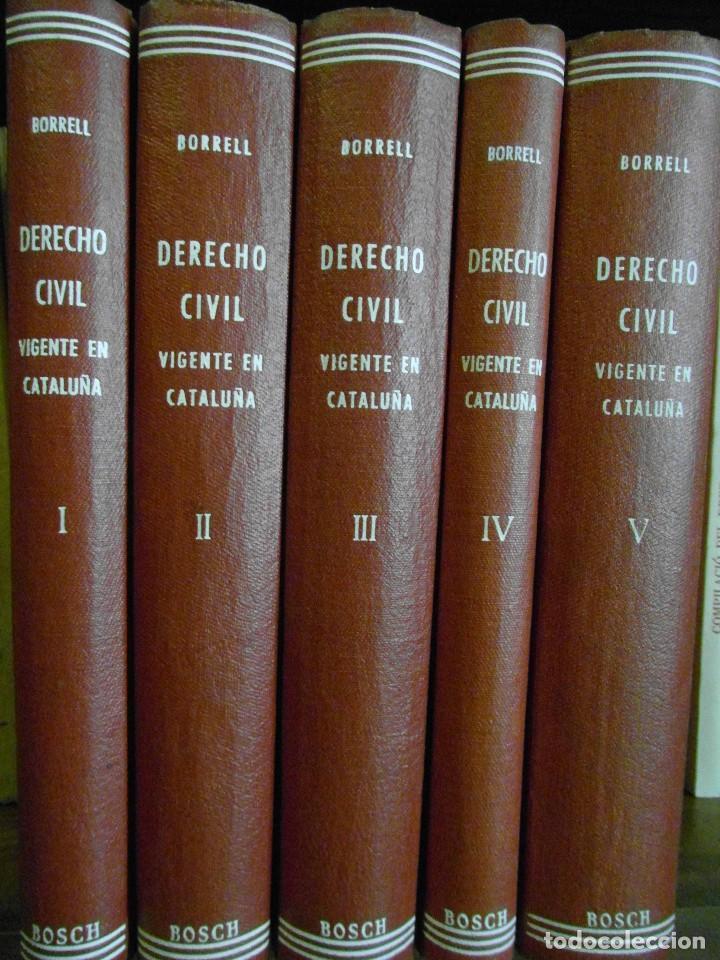 DERECHO CIVIL VIGENTE EN CATALUÑA. ANTONIO M. BORRELL Y SOLER. 5 TOMOS. 2ª EDICION 1944 (Libros de Segunda Mano - Ciencias, Manuales y Oficios - Derecho, Economía y Comercio)