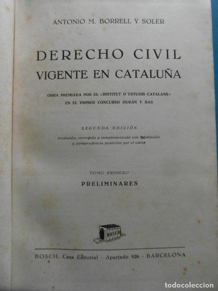 Libros de segunda mano: Derecho Civil vigente en Cataluña. Antonio M. Borrell y Soler. 5 Tomos. 2ª Edicion 1944 - Foto 2 - 100154735