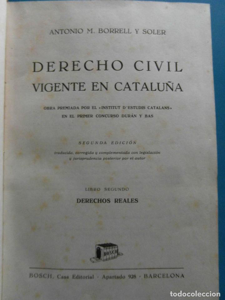 Libros de segunda mano: Derecho Civil vigente en Cataluña. Antonio M. Borrell y Soler. 5 Tomos. 2ª Edicion 1944 - Foto 3 - 100154735
