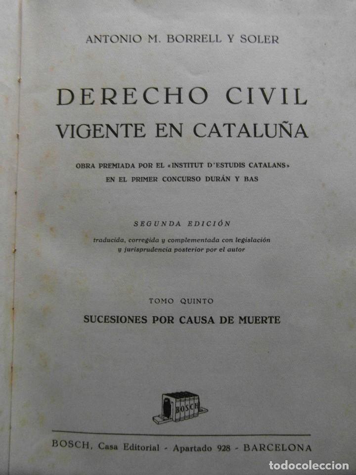 Libros de segunda mano: Derecho Civil vigente en Cataluña. Antonio M. Borrell y Soler. 5 Tomos. 2ª Edicion 1944 - Foto 6 - 100154735