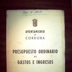 Libros de segunda mano: AYUNTAMIENTO DE CÓRDOBA. PRESUPUESTO ORDINARIO DE GASTOS E INGRESOS PARA EL AÑO 1971 : APROBADO.... Lote 100171755